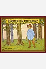 Hänschen im Blaubeerenwald. Hardcover