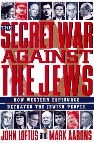 The Secret War Against the Jews: How Western Espionage Betrayed the Jewish - Atlanta Premier In Mall