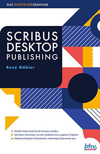 Amazon Com Scribus Desktop Publishing Das