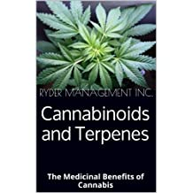 Cannabinoids and Terpenes: The Medicinal Benefits of Cannabis