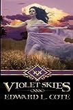 Violet Skies, Edward Cote, 1494287242