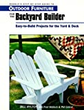 Outdoor Furniture for the Backyard Builder, Phil Gehret and Bill Hylton, 0762101806