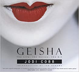 Have removed the life of geishas