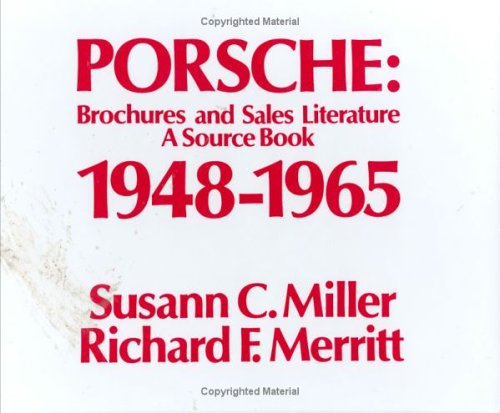 Porsche Sales Brochure - Porsche: Brochures and Sales Literature--A Source Book, 1948-1965