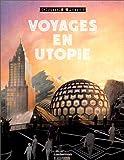 Voyages en utopie