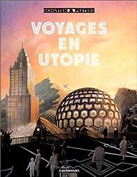 Voyages en utopie par Benoît Peeters