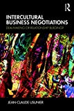 Intercultural Business Negotiations: Deal-Making or Relationship Building