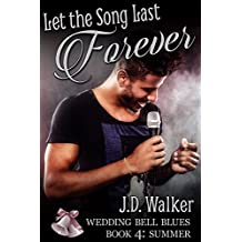 Let The Song Last Forever Wedding Bell Blues Book 4