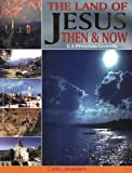 The Land of Jesus Then and Now, G. S. P. Freeman-Grenville, 9652204099