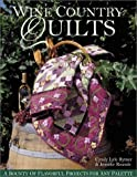 img - for Wine Country Quilts: A Bounty of Flavorful Projects for Any Palette by Cyndy Lyle Rymer (2003-07-02) book / textbook / text book