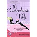 [The Surrendered Wife] [By: Laura Doyle] [January, 2006]