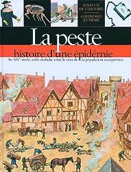La peste: Histoire d'une épidémie