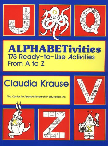 Alphabetivities: 175 Ready-To-Use Activities from A to Z