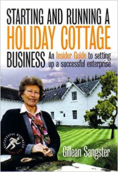 Book Starting and Running a Holiday Cottage Business (Small Business Start-Ups)