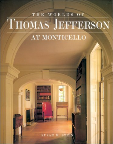 Worlds of Thomas Jefferson At Monticello
