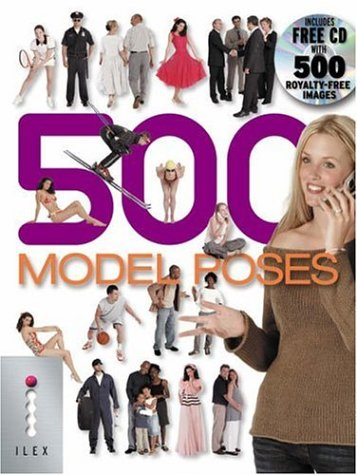 500 Model Poses: The Ultimate Library of Professional-quality Photo Poses All on White Backgrounds with Clipping Marks