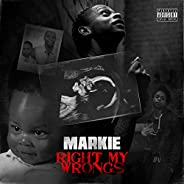 Right My Wrongs [Explicit]