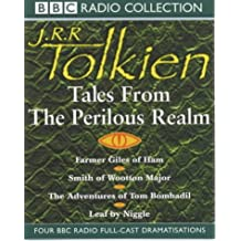 Tales from the Perilous Realm: Farmer Giles of Ham/Smith of Wootton Major/The Adventures of Tom Bombadil/Leaf by Niggle