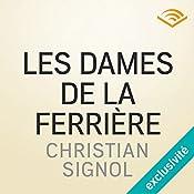 Les dames de la Ferrière (Les messieurs de Grandval 2) | Christian Signol
