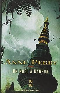 Un Noël à Kanpur, Perry, Anne