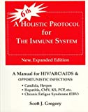 A Holistic Protocol for the Immune System, Scott J. Gregory, 093085229X