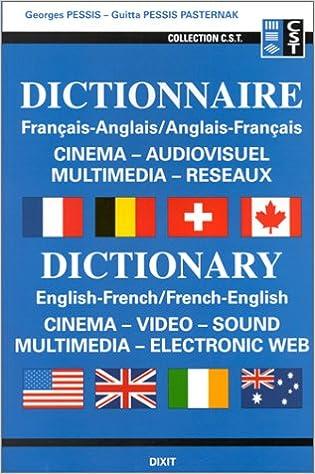 En ligne Dictionnaire français-anglais/anglais-français : Cinéma, audiovisuel, multimédia, réseaux pdf epub