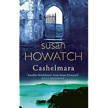 Cashelmara by Susan Howatch (2004-10-07)