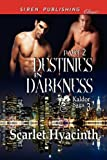 Destinies in Darkness, Scarlet Hyacinth, 1610341775