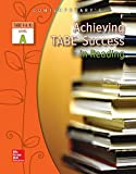 Achieving TABE Success in Reading, TABE 9 and 10 Level A