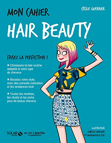 Mon cahier Hair beauty (French Edition) thumbnail