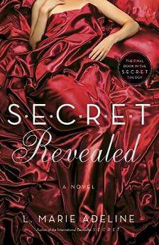 SECRET Revealed: A SECRET Novel (S.E.C.R.E.T. Book 3) by [Adeline, L. Marie]