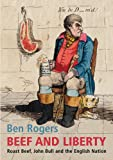 img - for Beef and Liberty: Roast Beef, John Bull and the English Nation book / textbook / text book