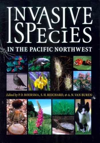 Invasive Species in the Pacific Northwest (An Invasive Species In The United States)