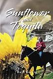 Sunflower and Tequila, Ruth Koenig, 1496919920