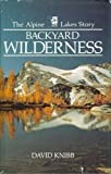 Backyard Wilderness, David G. Knibb, 0898860296