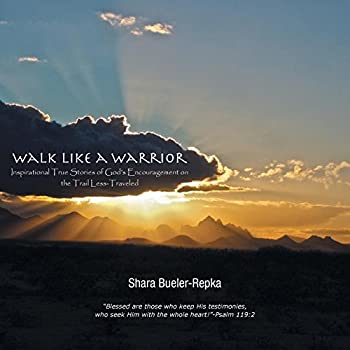 Walk Like A Warrior