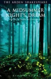 img - for A Midsummer Night's Dream: Third Series (The Arden Shakespeare Third Series) book / textbook / text book