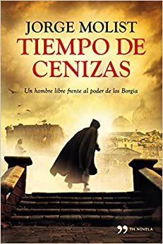 Tiempo de cenizas (TH Novela): Amazon.es: Molist, Jorge