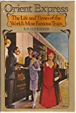 img - for Orient Express : The Life and Times of the World's Most Famous Train book / textbook / text book