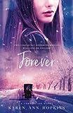 Forever (A Temptation Novel Series) (Volume 3)