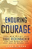 Enduring Courage, John F. Ross, 1250033772