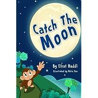 Children's books : Catch The Moon: Volume 1 (Children's books- Animal Bedtime Stories for Kids)
