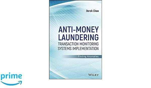 Anti-Money Laundering Transaction Monitoring Systems