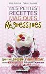 Mes petites recettes magiques régressives par Dufour