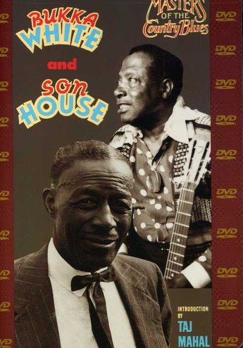 Son House & Bukka White - Masters of the Country Blues