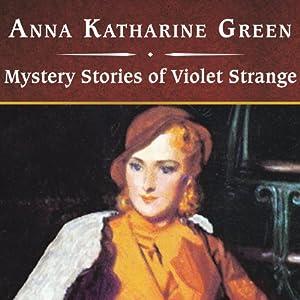 Mystery Stories of Violet Strange Audiobook
