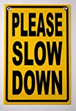 "1Pc Immaculate Popular Please Slow Down Security Signs Outdoor Warning Surveillance Children Safety Size 12"" x 18"" Plastic Coroplast"