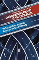 Globalisation and Finance at the Crossroads Front Cover