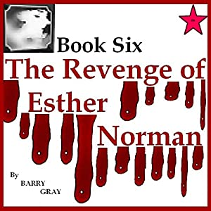 The Revenge of Esther Norman Book Six Audiobook