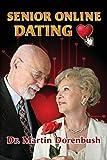 Senior Online Dating, Martin Dorenbush, 1482051761